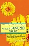 img - for Wieder gesund werden. Sonderausgabe. book / textbook / text book