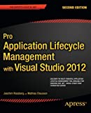 Pro Application Lifecycle Management With Visual Studio 2012 (Professional Apress)