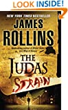 The Judas Strain: A Sigma Force Novel (Sigma Force Novels Book 4)