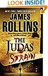 The Judas Strain: A Sigma Force Novel...