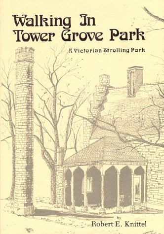 Walking in Tower Grove Park: A Victorian Strolling Park