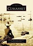 img - for Cohasset (MA) (Images of America) by David H. Wadsworth (2004-05-29) book / textbook / text book