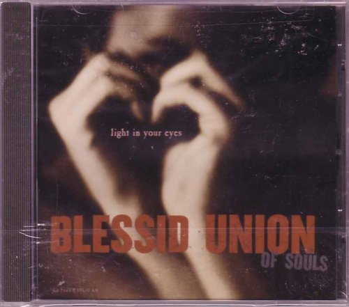 Blessid Union Of Souls - Light in Your Eyes - Zortam Music