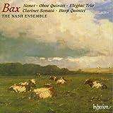 Bax: Nonet / Oboe Quintet / Elegiac Trio / Clarinet Sonata / Harp Quintet