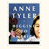 Digging to America: A Novel | [Anne Tyler]