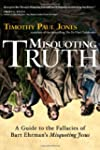 Misquoting Truth: A Guide to the Fall...