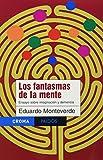 img - for Los Fantasmas De La Mente (Spanish Edition) book / textbook / text book