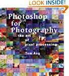 Photoshop for Photography: The Art of...