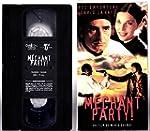 Mechant Party
