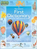 The Usborne First Dictionary: With Over 700 Internet Links (0794501451) by Wardley, Rachel