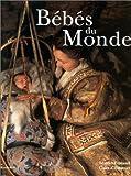 echange, troc Fontanel /Harcourt - Bébés du monde