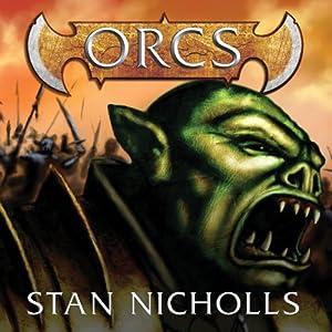 Orcs | [Stan Nicholls]