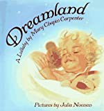 img - for Dreamland: A Lullaby book / textbook / text book