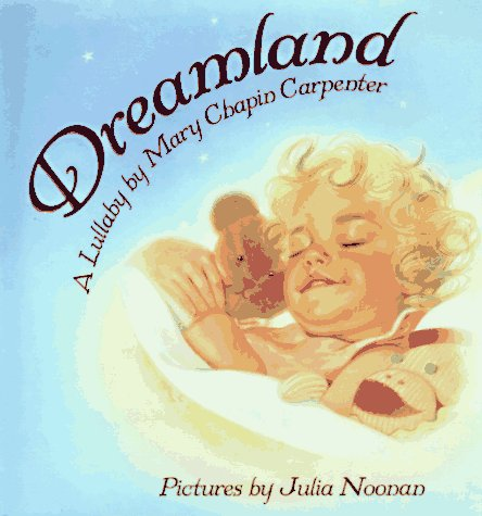 Dreamland: A Lullaby