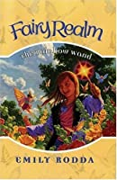 The Rainbow Wand (Fairy Realm No.10)