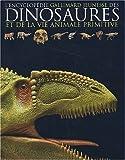echange, troc Collectif - L'encyclopédie des dinosaures et de la vie animale primitive