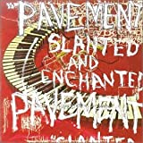 Slanted & Enchantedpar Pavement