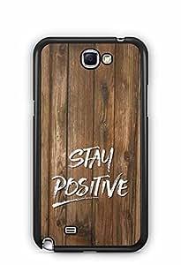 YuBingo Stay Positive Designer Mobile Case Back Cover for Samsung Galaxy Note 2
