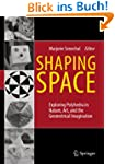 Shaping Space: Exploring Polyhedra in...