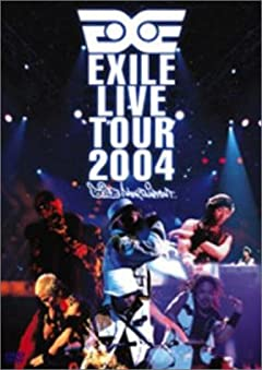 EXILE LIVE TOUR 2004 \'EXILE ENTERTAINMENT\' [DVD]