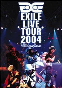 EXILE LIVE TOUR 2004 \'EXILE ENTERTAINMENT\' [DVD]