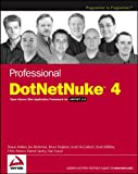 img - for Professional DotNetNuke 4: Open Source Web Application Framework for ASP.NET 2.0 book / textbook / text book