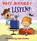 img - for Why Should I Listen? (Why Should I? Books) book / textbook / text book