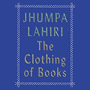 The Clothing of Books Audiobook