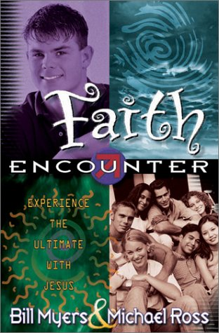 Faith Encounter: Experience the Ultimate with Jesus