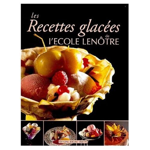 Les recettes glacées de l'Ecole Lenôtre