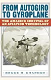 img - for From Autogiro to Gyroplane: The Amazing Survival of an Aviation Technology by Bruce H. Charnov (2003-07-30) book / textbook / text book