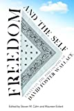 Freedom and the Self: Essays on the Philosophy of David Foster Wallace