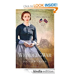 FREE KINDLE BOOK: Wedded to War (Heroines Behind the Lines), by Jocelyn Green. Publisher: River North; New Edition edition (June 24, 2012)