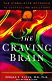 img - for By Ronald A. Ruden - The Craving Brain: The BioBalance Approach to Controlling Addicti (1997-04-03) [Hardcover] book / textbook / text book
