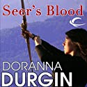 Seer's Blood (       UNABRIDGED) by Doranna Durgin Narrated by Carol Schneider