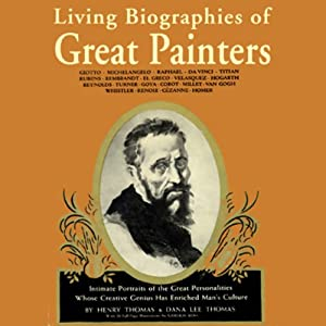 Living Biographies of Great Painters Audiobook