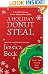 A Holiday Donut Steal: A Special Chri...