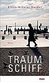 Alban Nikolai Herbst: Traumschiff