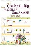 Le calendrier de la famille organisée 2015