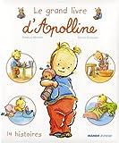 echange, troc Armelle Modéré, Didier Dufresne - Le Grand livre d'Apolline : 14 Histoires