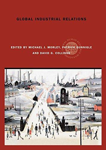 Global Industrial Relations (Global HRM)
