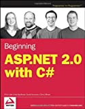 Beginning ASP.NET 2.0 with C# (Wrox Beginning Guides)