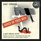 Paul Robeson: Songs of Free Men