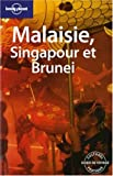 echange, troc Simon Richmond, Damian Harper, Tom Parkinson, Charles Rawlings-Way, Collectif - Malaisie, Singapour et Brunei