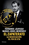 img - for El Zapaterato: Cuando Espa a entr  en una nueva era (Spanish Edition) book / textbook / text book