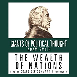 The Wealth of Nations: The Giants of Political Thought Series | [Adam Smith]
