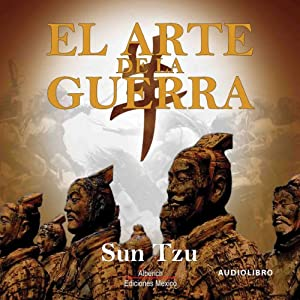 El Arte de la Guerra [The Art of War] | [Sun Tzu]