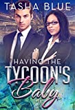 Having The Tycoons Baby (BWWM Pregnancy Romance Book 1)
