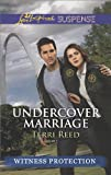 Undercover Marriage (Witness Protection)