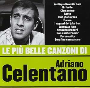 Le Piu' Belle Canzoni Di Adriano Celentano